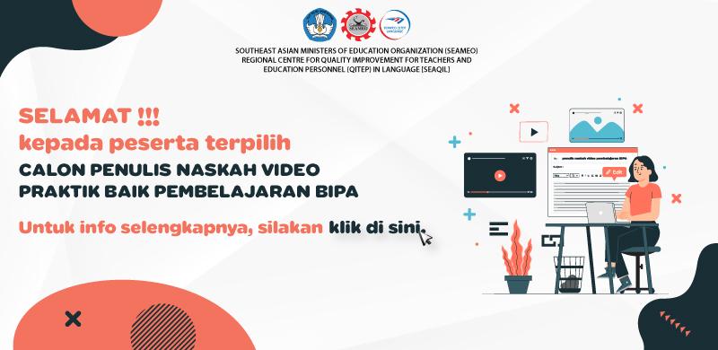 Pengumuman Seleksi Calon Penulis Naskah Video Praktik Baik Pembelajaran BIPA